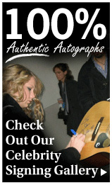 100% Authentic Autographs - Check out our celebrity signing gallery!